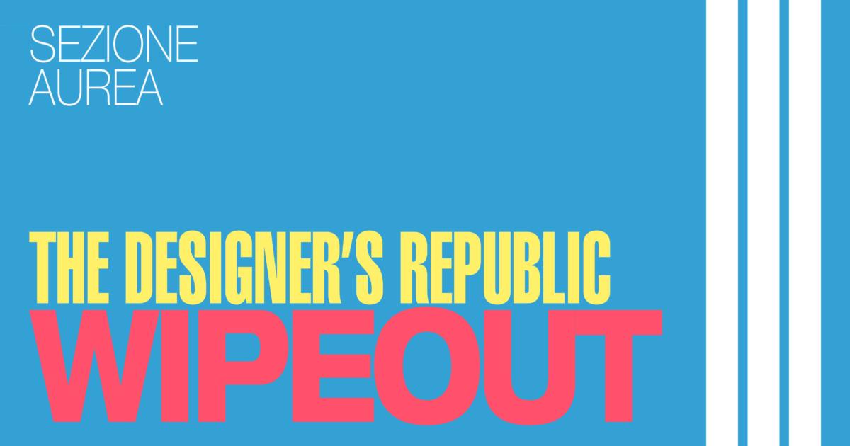 Copertina della terza puntata di sezione aurea, dedicata a wipeout e allo studio designer's republic