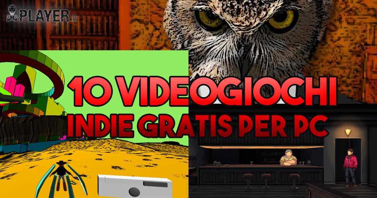 Selezione di dieci videogiochi indie gratis per PC
