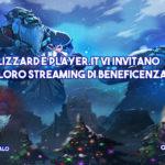 blizzard e player.it organizzano una diretta streaming per beneficenza