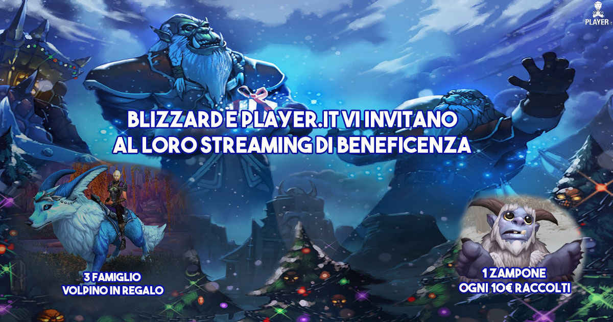blizzard e player.it organizzano una diretta streaming per beneficenza