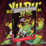 Provato per voi: Mostri vs Alieni, la nuova espansione di Vudù