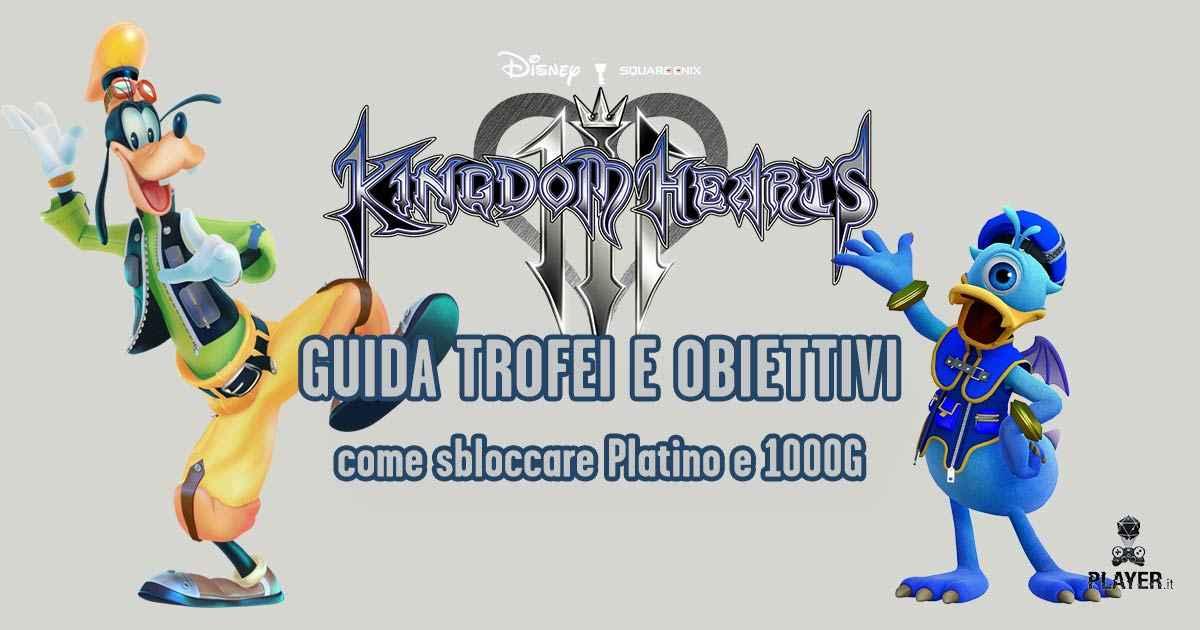 come ottenere il trofeo di platino di kingdom hearts III