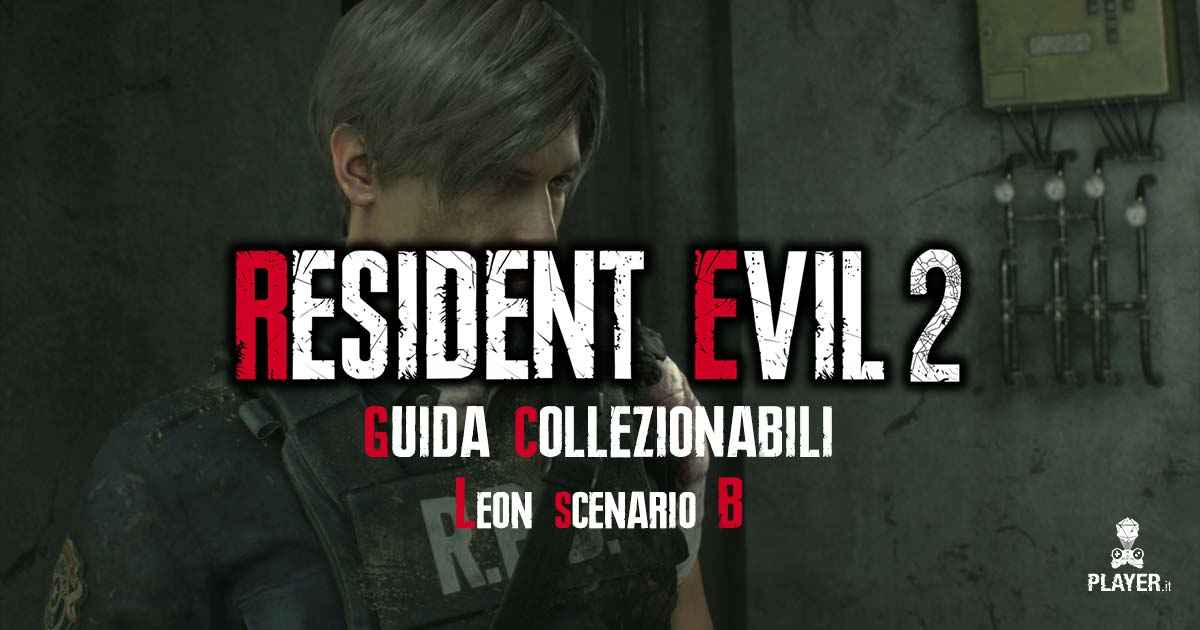 guida completa ai collezionabili di resident evil 2 remake di Leon nello scenario B