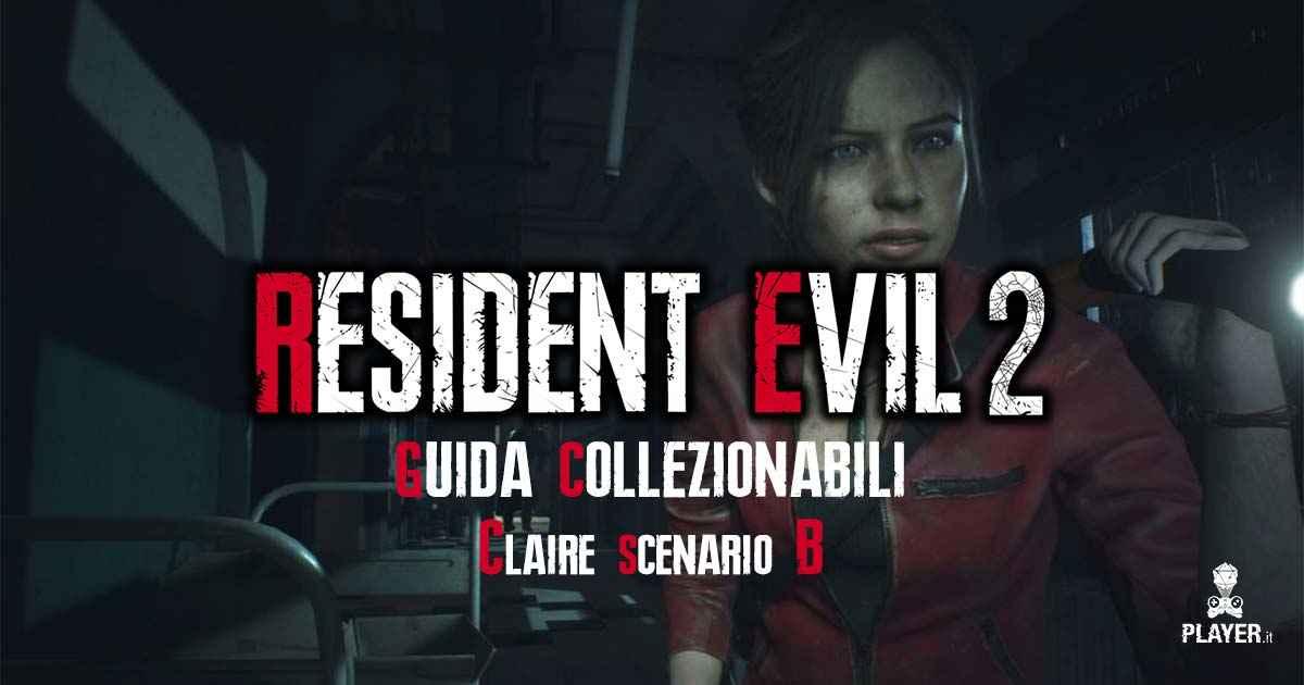 dove trovare tutti i collezionabili di Claire nello scenario B di resident evil 2 remake