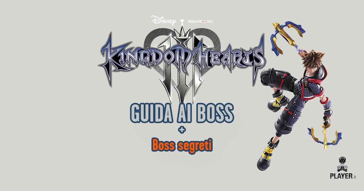 guida ai boss di kingdom hearts 3
