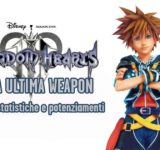 Kingd Hearts 3 la guida per trovare tutti i materiali e sintetizzare l'Ultima Weapon
