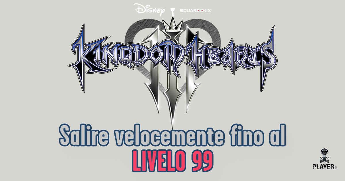 Kingdom Hearts 3 salire velocemente di livello