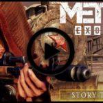 Il trailer della modalità storia di Metro Exodus