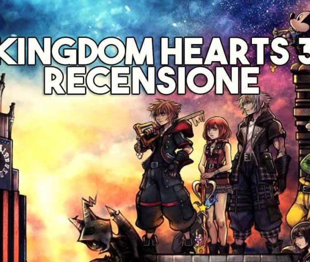 "Kingdom Hearts 3, recensione ""alla Kurt Zisa"""