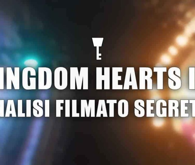 Kingdom-Hearts-3-analisi-filmato-segreto