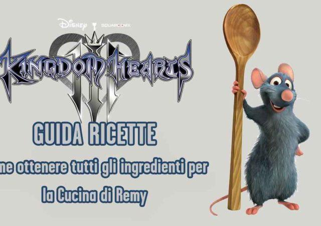 tutte le ricette e tutti gli ingredienti di kingdom hearts 3