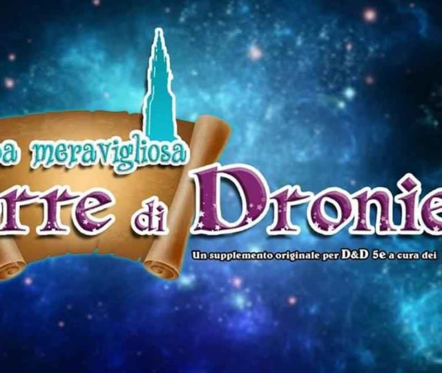 Il supplemento per D&D 5E La meravigliosa Torre di Droniel