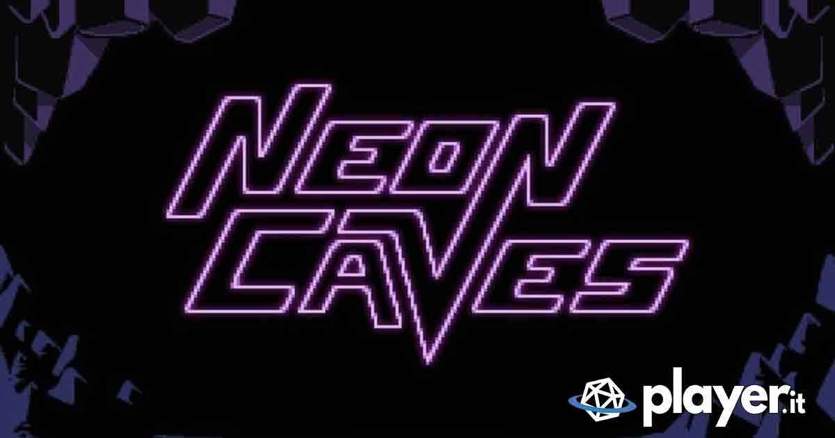 neon-caves-recensione