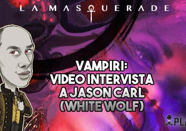 Abbiamo intervistato il responsabile marketing e community di Mondo di Tenebra di White Wolf. Trovate il VIDEO integrale nell'articolo!