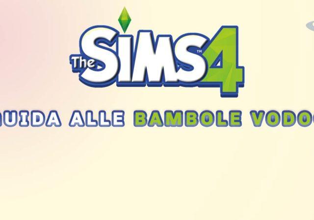 GUIDA ALLE BAMBOLE VODOO DI THE SIMS 4