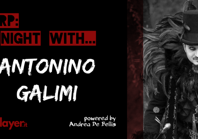 LARP: A Night With... Antonino Galimi - Etemenanki