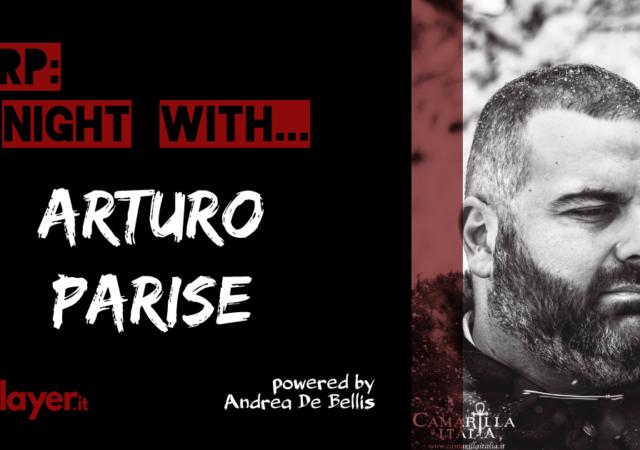 LARP: A Night With... Arturo Parise - Camarilla Italia