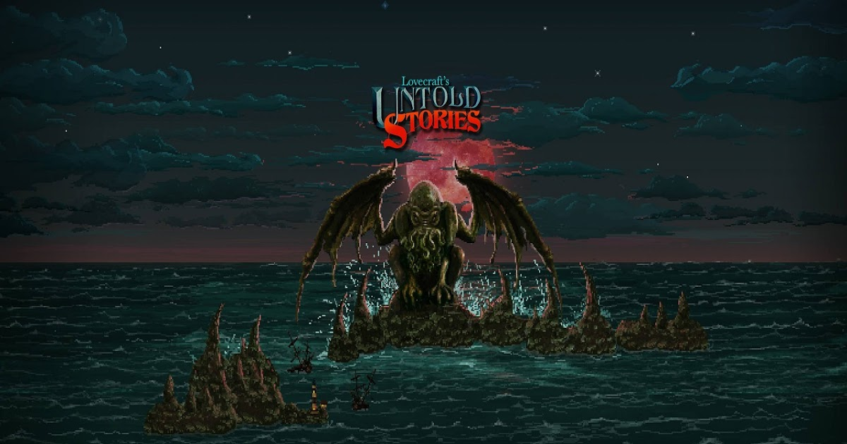 Mini Recensione | Lovecraft's Untold Stories