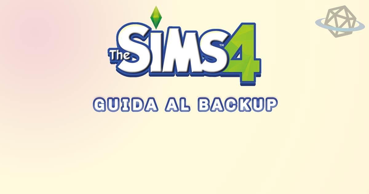 the sims 4 guida al backup