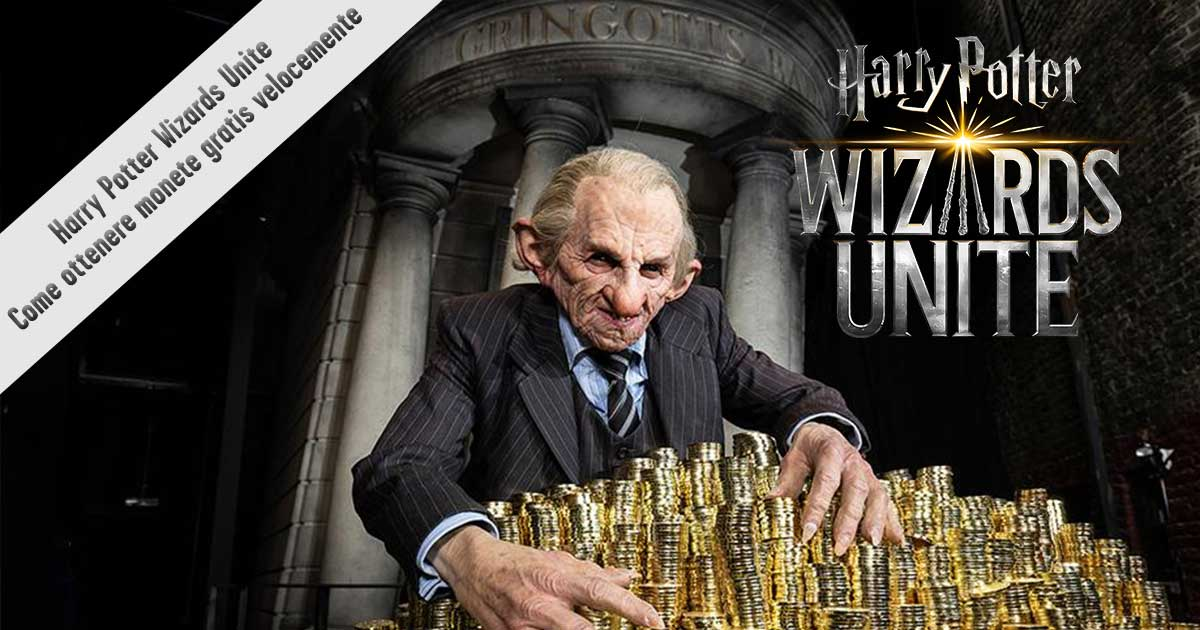 Harry Potters Wizards unite come fare soldi in poco tempo