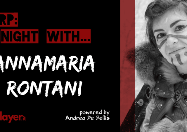 LARP a night with... Annamaria Rontani, GRVItalia