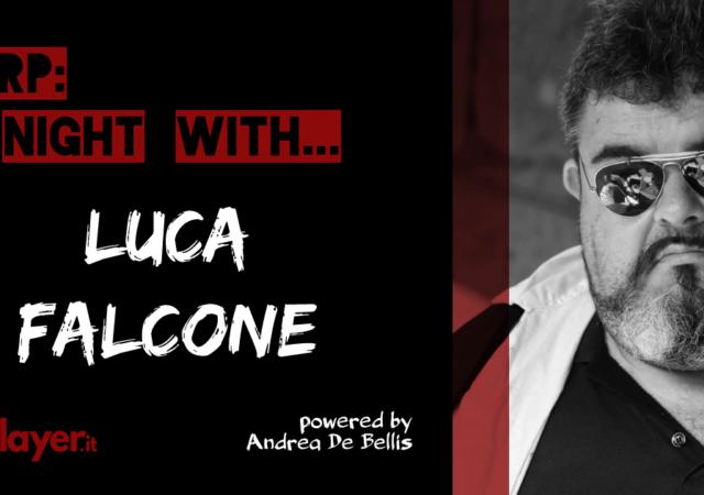 LARP a night with... Luca Falcone - Soliptica