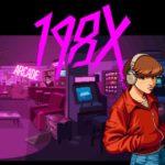198X è un omaggio ai giochi arcade anni 80