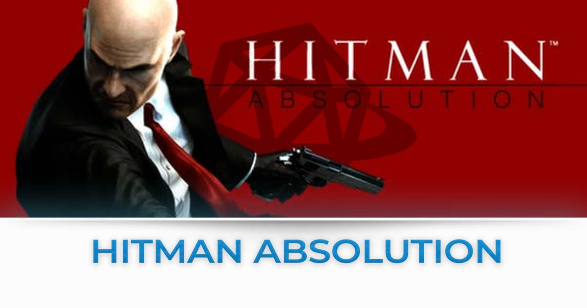 Hitman absolution tutte le news