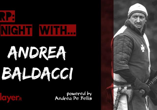 LARP a night with... Andrea Baldacci - Battle for Vilegis