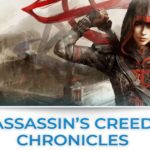 assassin's creed Chronicles tutte le news