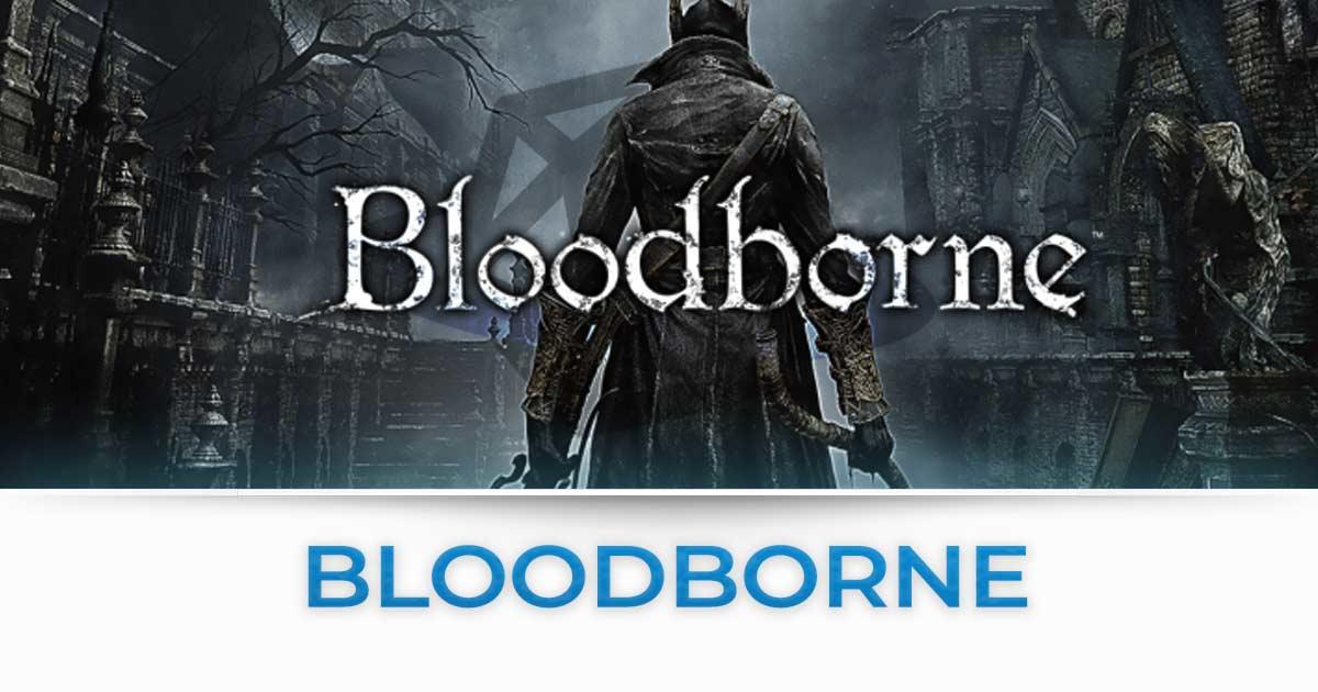 bloodborne tutte le news