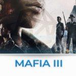 mafia 3 tutte le news e gli approfondimenti