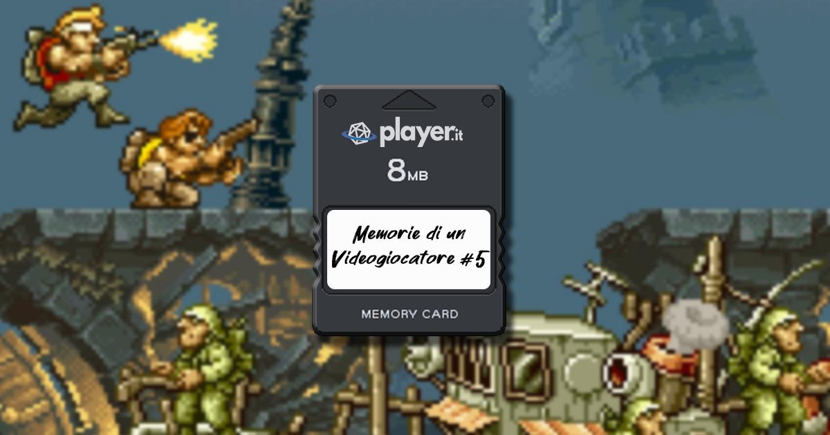 Memorie di un videogiocatore #5 | Storie d'estate, amicizia e Metal Slug