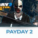 payday 2 tutte le news sul fps di steam