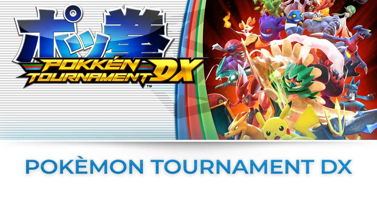 pokkén tournament dx tutte le news