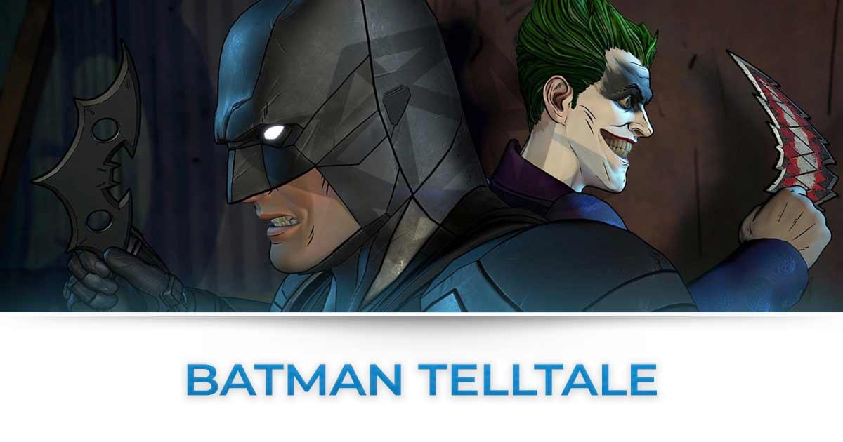BATMAN TELLTALE TUTTE LE NEWS