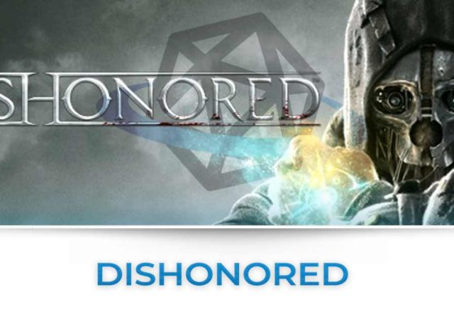 Dishonored tutte le news