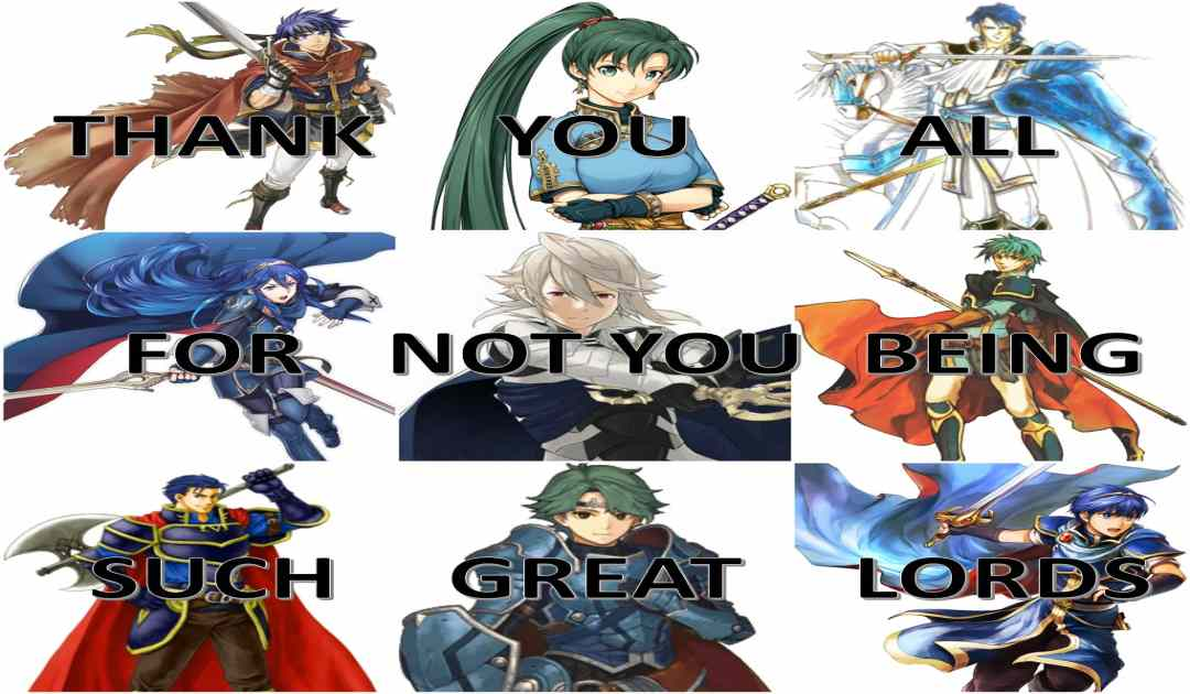 Meme Great Lord Fire Emblem