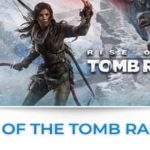 rise of the tomb raider tutte le news