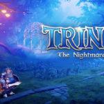 Provato per voi | Trine 4: The Nightmare Prince