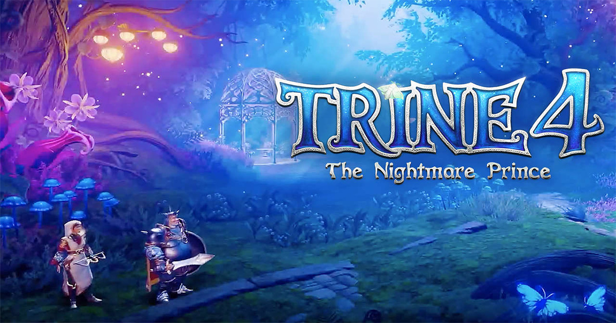 Provato per voi | Trine 4: The Nightmare Prince