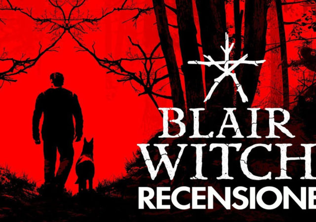 Mini Recensione | Blair Witch, il famoso horror arriva su PC e console