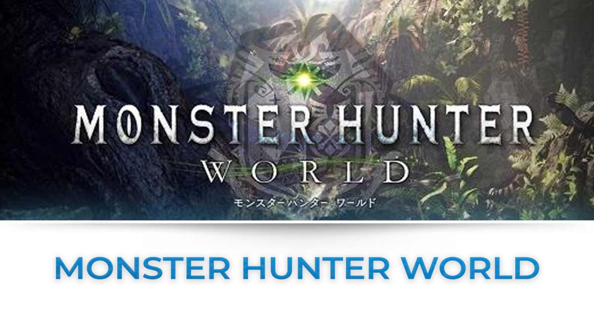 Monster Hunter World : Tutte le news