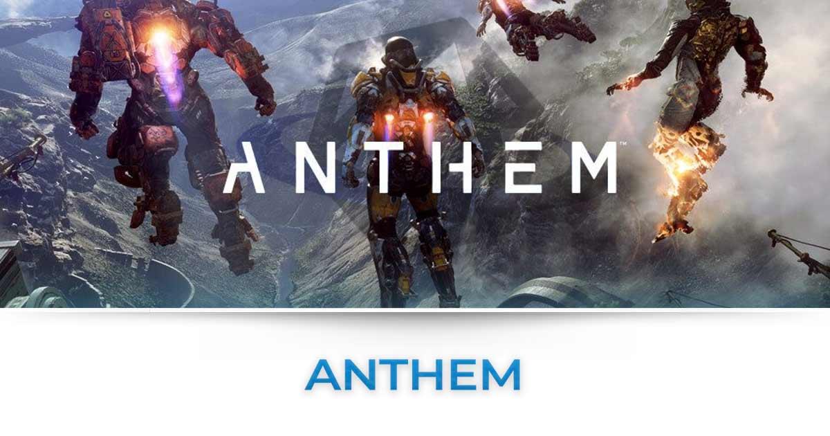 Anthem : Tutte le news