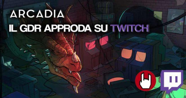 arcadia il gdr su twitch
