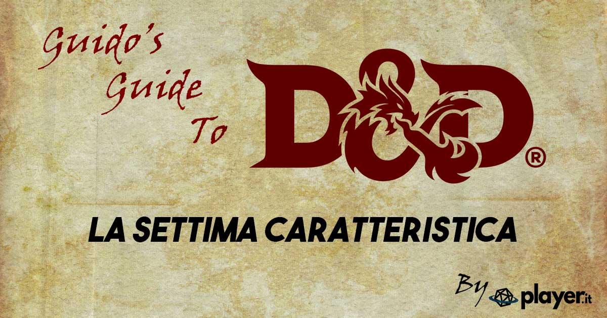 dnd La Settima Caratteristica-consigli-5