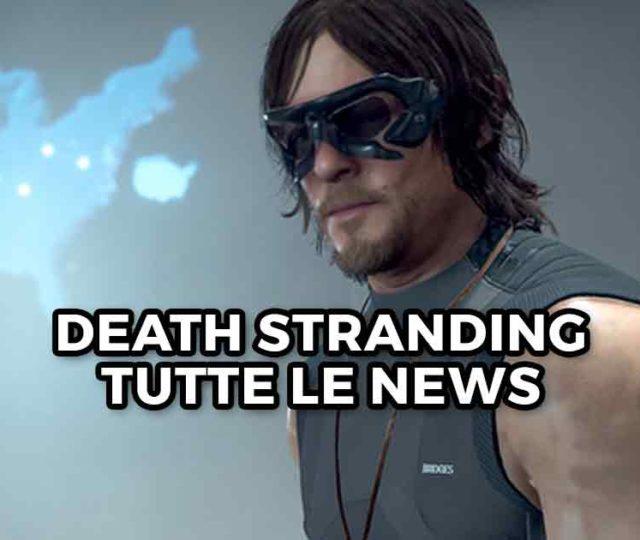 death-stranding-tutte-le-novità