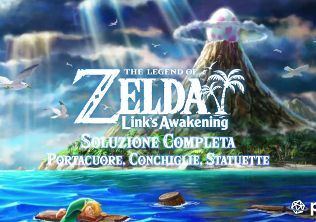 Soluzione completa di the Legend of Zelda Link's awakening