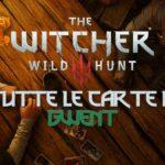 The Witcher 3, Guida completa al Gwent per trovare tutte le carte