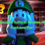 Luigi's Mansion 3 Dove trovare le Gemme, i Boo e i Fantasmi Rari
